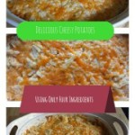 Delicious Cheesy Potatoes Recipe {Using Only Four Ingredients}