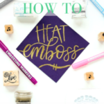 How to Heat Emboss: Tips and Tricks for Embossing